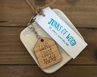 come from away, gifts for everyone, Newfoundland slang,  Newfoundland English, Newfinese, oak wood keychain, laser cut keychain