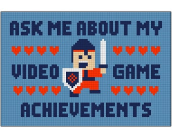 Ask Me About My Video Game Achievements / Cross Stitch Kit / Modern / Geek