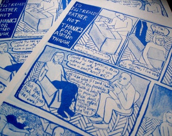 Risograph Print: 'I'd Just Really Rather Not, Thanks For Asking Though'