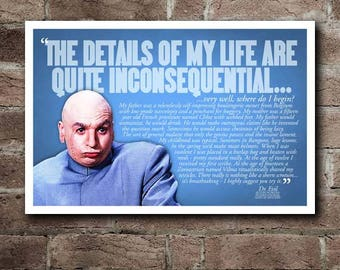 """Austin Powers DR. EVIL """"Details Of My Life"""" Quote Poster"""