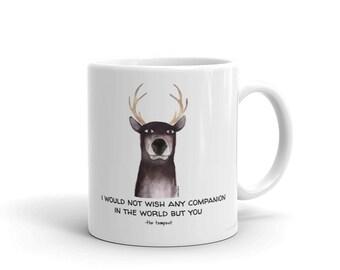 """Shakesdeer """"any companion"""" Mug"""