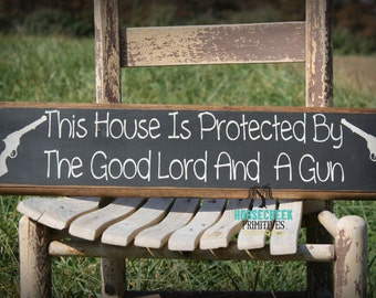 Good Lord and a Gun, Primitive, Rustic wood Sign