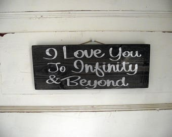 I Love You To Infinity Wall Sign