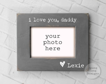 i love you daddy photo frame | Father's Day Gift | Personalized Gift for Dad | Gift for new Dad | Photo Frame for Daddy | MD01LoveYou