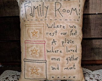 Handmade Family Room Primitive Stitchery Pillow