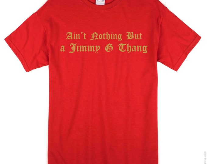 Nothin But a Jimmy G Thang San Francisco 49ers T-Shirt Garoppolo Gold Blooded