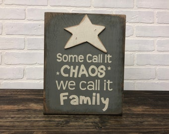Some call it chaos // chaos // family sign