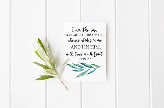 I Am The Vine Print John 155 Scripture Bible