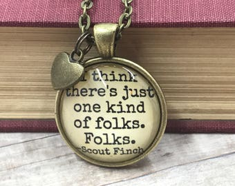 To Kill a Mockingbird - Scout Finch - Book Quote - Necklace - Literary - Gift - Reader - Women - Literature - Equality - Love - Kindness