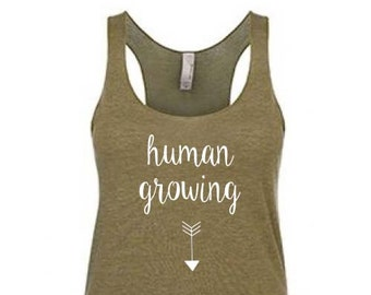 Pregnancy Announcement, Pregnancy Shirt, Pregnancy Announcement Shirt, Maternity Shirts, Workout Tank, Baby Shower Gift, human growing tank