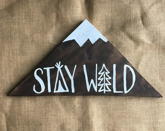 Stay Wild Sign // Mountain Peak Wood Cutout // Hand Lettering // Kids Room // Nursery Decor // Created by GreenValleySigns
