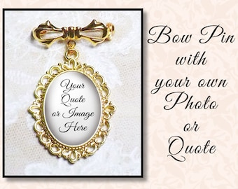 Bow Pin With One or Two Charms, Wedding Memory Brooch, Bride Memento, Family Memorial Pin, Custom Photo Pin, Quote Pin, Choice of Finish