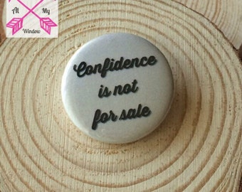 Confidence is not for sale badge, Confidence is not for sale button badge, Confidence badge, Slogan badge,