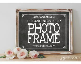 Instant 'Please Sign Our Photo Frame' Printable Event Sign Wedding Baby Shower Party Printable Chalkboard Guestbook Alternative