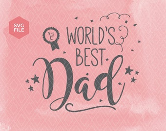 World's best Dad. Father's day. Dad day. Father, dad. Dad 1st place. Father's day svg. Father's day printable-