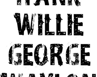 CASH HANK WILLIE George Waylon Distressed Svg Dxf Png