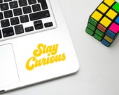 Stay Curious Vinyl Decal ...