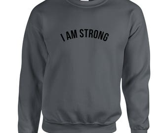 Quote Sweatshirt Strong Sweatshirt Cute Sweatshirt quote Sweater Love Jumper Gifts for Her Christmas Gift daughter gift Cute Sweater
