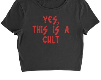 Yes, This Is A Cult Cropped T-Shirt