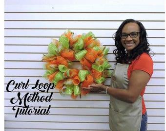 NOW ON SALE!! Regular price 24.99!!! Curl Loop Method Tutorial, Deco mesh Curl Loop Method Tutorial
