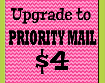 Upgrade My Shipping To Priority Mail