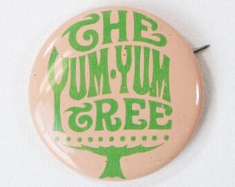 Vtg The Yum Yum Tree Denver Colorado Restaurant Pin Pinback Button