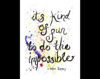 Disney quote - Walt Disney