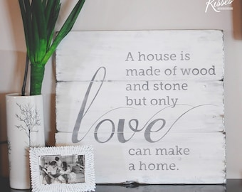 Love the Home Wood Sign