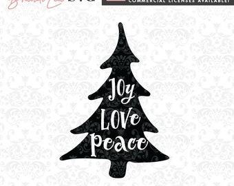 Joy Love Peace Christmas SVG, Holiday SVG, xmas svg, christmas tree svg, dxf, eps, Quote SVG, Cut File, Cricut, Silhouette, Instant download
