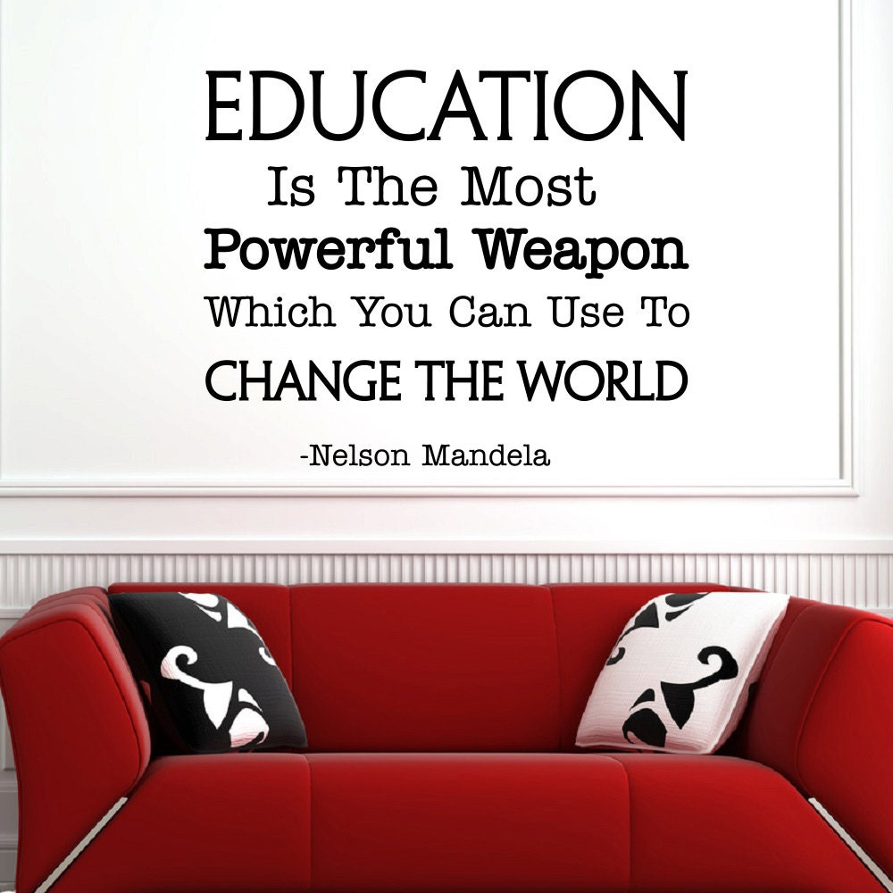 Wall decal inspirational quote education is the most powerful description wall decal inspirational quote amipublicfo Images