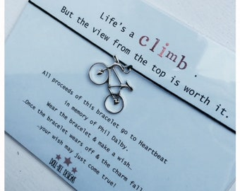 All Proceeds to Charity! Wishing Bracelet 'Life's a Climb' In Memory of Phil Dalby