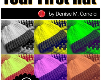 Loom Knitting Pattern for Beginners How to Make a Hat / 9-Page Instructional Book with Video Tutorial by Loomahat