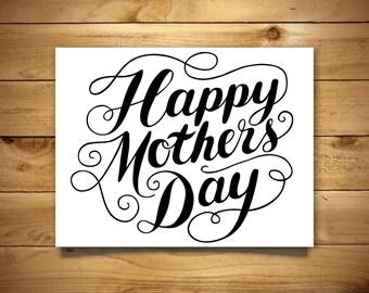 Printable Mother's Day Card - Hand Lettering Design - Blank Inside - Black & White - Instant Download