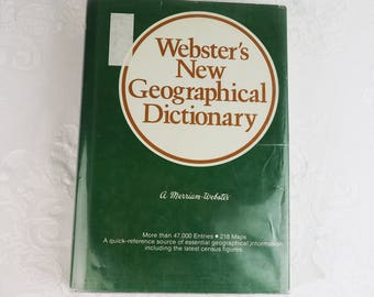 Webster's New Geographical Dictionary- Vintage Hardback Reference Book- 1984 Merriam Webster, 218 maps, facts, scrapbooking, upcycle craft