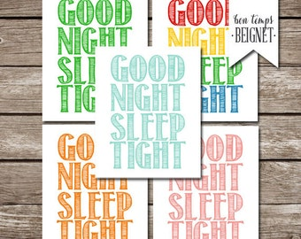"Good Night Sleep Tight - nursery and kids room art PRINTABLE - multiple colors for one price - 8x10"" - INSTANT DOWNLOAD -typography poster"