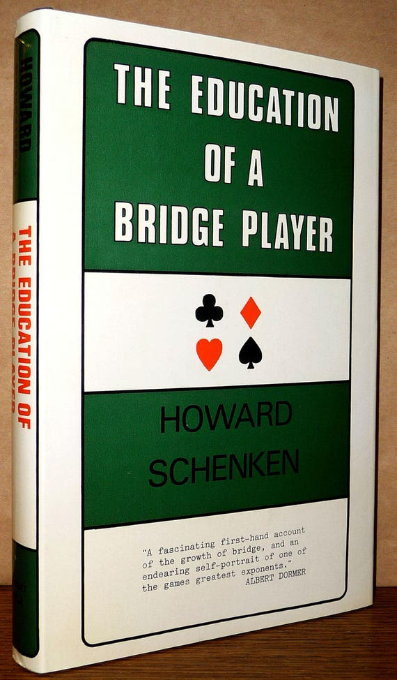 The Education of a Bridge Player by Howard Schenken 1976 1st Edition Hardcover HC w/ Dust Jacket DJ Robert Hale and Co. Card Games