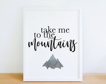Digital Watercolor Mountain Print, Wall Art, Mountain Art, Mountains, Watercolor art, Wall quote, Adventure, 8x10, Inspirational, Home Decor