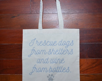 WINE and RESCUE DOGS reuseable shopping bag from Bide-A-Wee Dog Haven