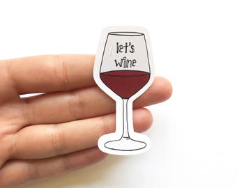 Lets Wine Sticker Set - Funny Stickers - Envelope Seals - Packaging Stickers