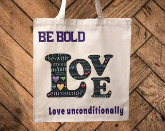Reusable Tote Bag, Be Bold Tote, Inspirational Tote, Book Bag, Printed Tote Bag, Cotton Grocery Bag, Market Bag, Shopping Tote, Beach Bag
