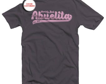 Personalized World's Best Abuelita Shirt - Customizable Abuela Shirt - Custom Abuela Shirt - New Abuela Shirt - New Abuela Gift