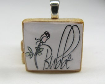 Bubbe - Grandma or Grandmother - Scrabble tile pendant with pink rose