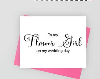 To my flower girl on my wedding day card, folded wedding cards, wedding stationery, folded note cards,  wedding stationary, wedding notes