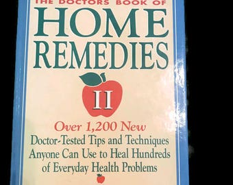 The Doctors Book of Home Remedies II: Over 1,200 New Doctor-Tested Tips and Techniques