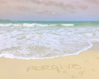 Forgive written in the sand, Instant download, Kailua, Oahu Hawaii, vibrant green/blue ocean, dog paw prints