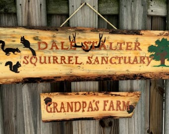 Wooden sign - Dale Stalter - Squirrel Sanctuary