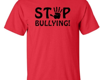 Stop Bullying Adult Unisex Tshirt