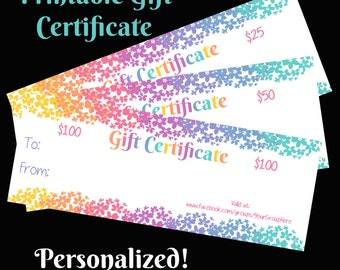 Gift Certificate! Personalized, Digital Download, Customized!