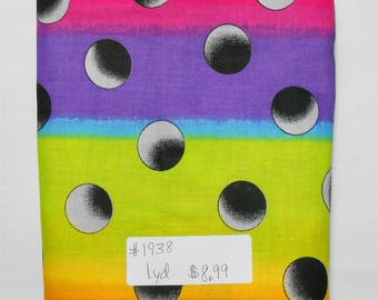 Fabric -1 yd piece- #1938 -Ombre Dots/Rainbow/1 inch-black/grey dots on purple/pink/orange/lime/blue