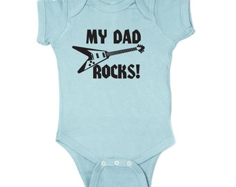 My Dad Rocks Baby Onesie, Long or Short Sleeve Father's Day, Onesie,Infant Clothing, Baby Shower Gift,